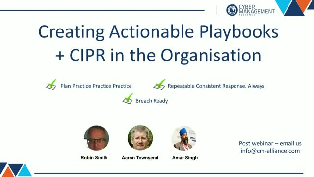 Creating Actionable Incident Response Playbooks + CIPR Review