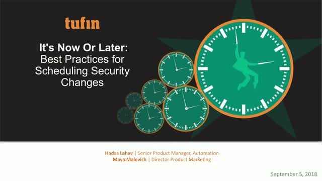 It's Now Or Later: Best Practices for Scheduling Security Changes