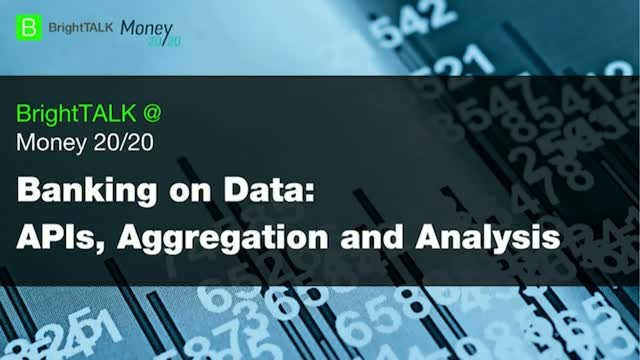 Banking on Data: APIs, Aggregation and Analysis