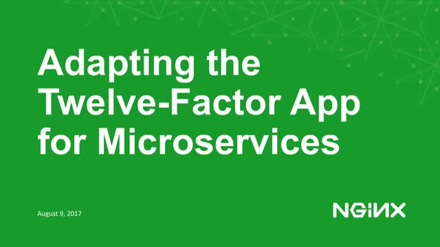 Adapting and Using the 12-Factor Application Model for Microservices