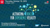 Activating Voice for Experience Velocity