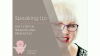 Speaking Up: First Steps in Speaking and Presenting