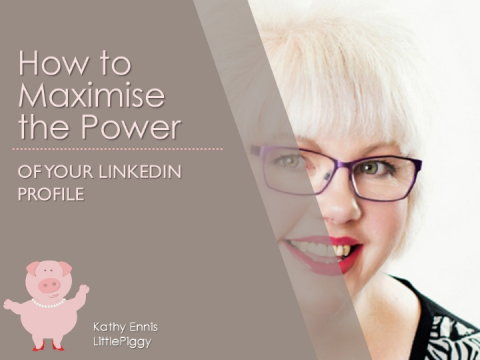How to Maximise the Power of Your LinkedIn Profile