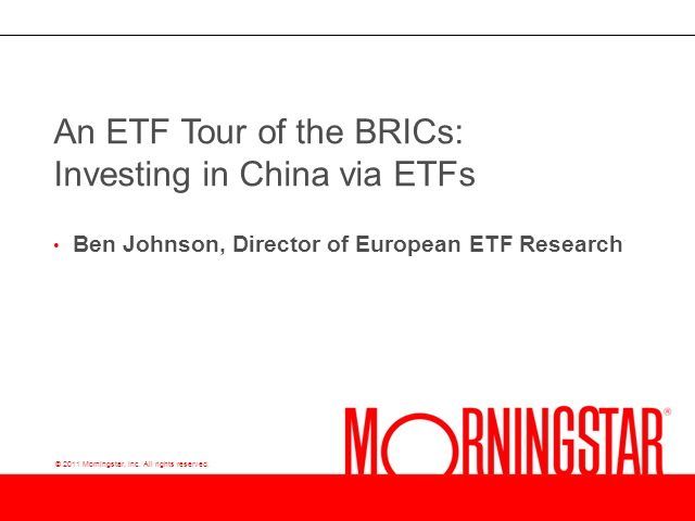 An ETF Tour of the BRICs: Investing in China with ETFs