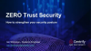Zero Trust Security: How to Strengthen Your Security Posture