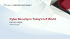 Cyber Security in Today's IoT World