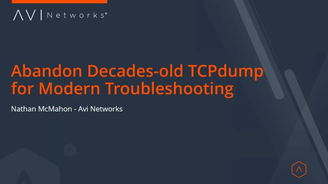 Abandon Decades-old TCPdump for Modern Troubleshooting