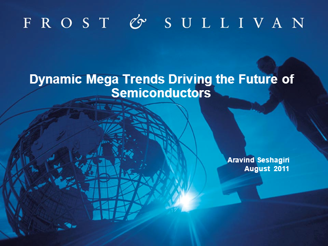 Dynamic Mega Trends Affecting Future of Semiconductors