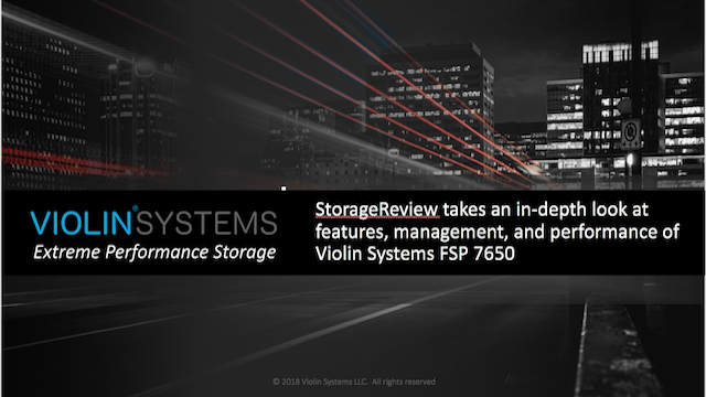 Violin Systems FSP 7650 Performance Deep Dive with StorageReview