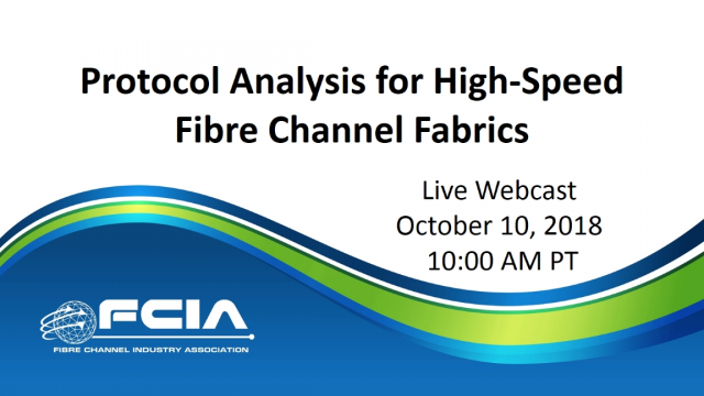 Protocol Analysis for High-Speed Fibre Channel Fabrics
