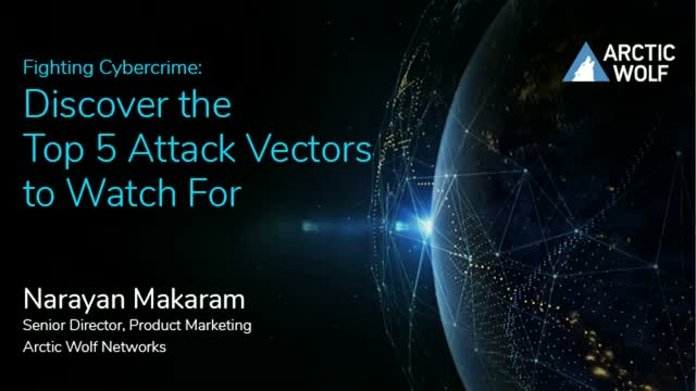 Fighting Cybercrime: Discover the Top 5 Attack Vectors to Watch For