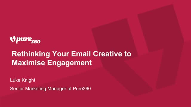 Rethinking Your Email Creative to Maximise Engagement