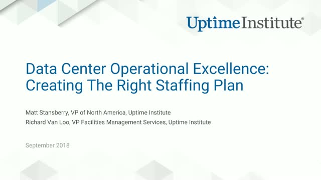 Data Center Operational Excellence: Creating The Right Staffing Plan