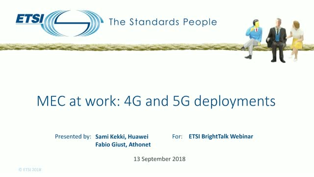 MEC at work: 4G and 5G deployments.