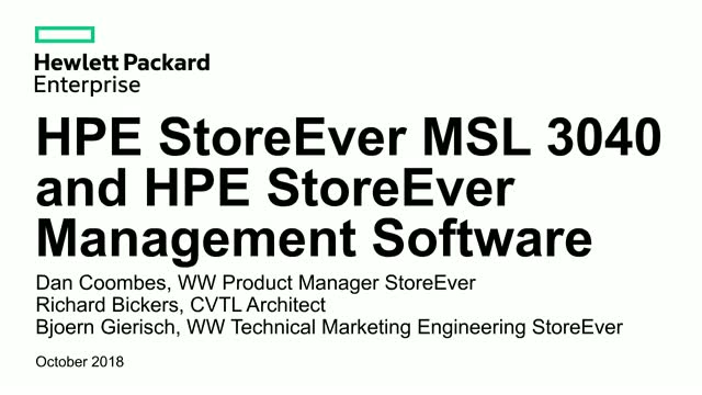 Presenting HPE StoreEver MSL 3040 and Command View for Tape Libraries Software