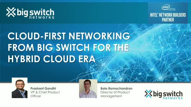 Cloud-First Networking from Big Switch for the Hybrid Cloud Era