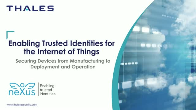 Enabling trusted identities for the Internet of Things