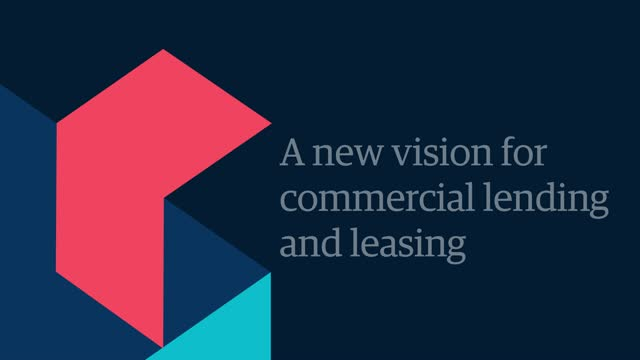 A new vision for commercial lending and leasing