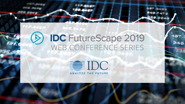 IDC FutureScape: Worldwide Financial Services 2019 Predictions