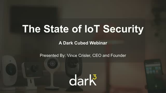 A Deep Dive into the 2018 State of IoT Security Report