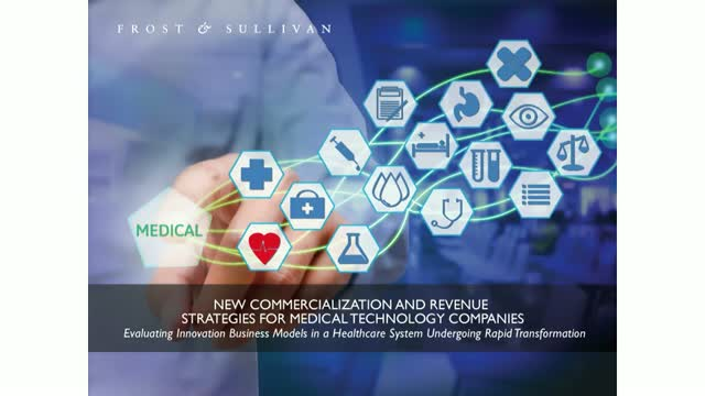 New Commercialization and Revenue Strategies for Medical Technology Companies