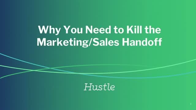 Why You Need to Kill the Marketing/Sales Handoff