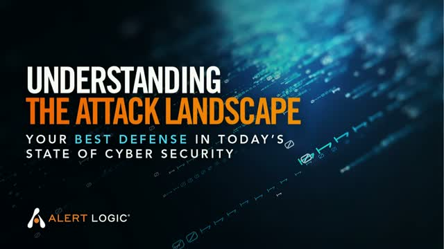Understanding the Attack Landscape – Your Best Cyber Security Defense