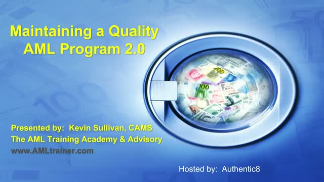 Maintaining a Quality AML Program 2.0
