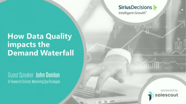 Sirius Decisions Insights: How Data Quality impacts the Demand Waterfall