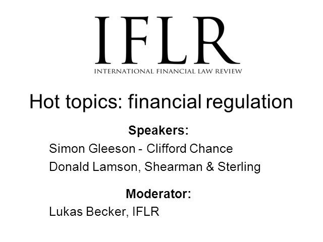 IFLR Hot Topics - Financial Regulation