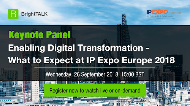 Enabling Digital Transformation - What to Expect at IP EXPO Europe 2018