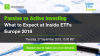 Passive vs Active Investing - What to Expect at Inside ETFs Europe 2018