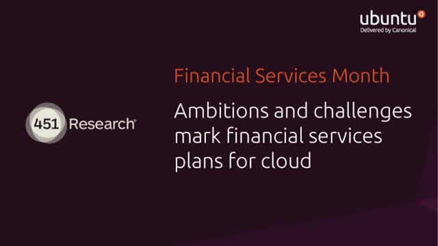 Ambitions and challenges mark financial services plans for cloud
