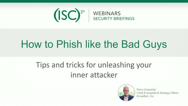 KnowBe4 #2: How To Phish Like the Bad Guys