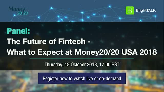 The Future of FinTech - What to Expect at Money20/20 USA 2018
