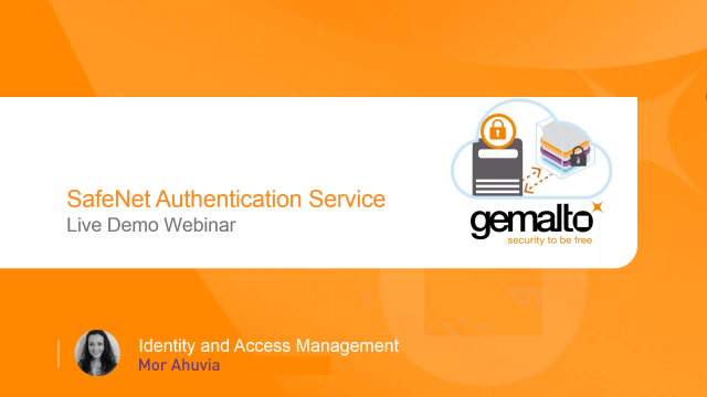 SafeNet Authentication Service - Product Demo Webinar