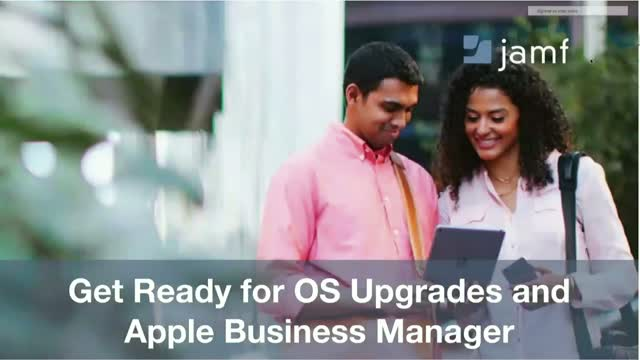 Get Ready for OS Upgrades and Apple Business Manager