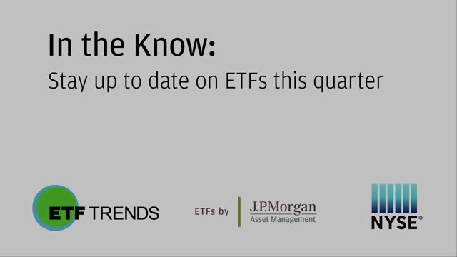 In the Know: Stay up to date on ETFs