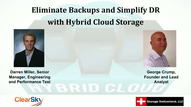 Eliminate Backups and Simplify DR with Hybrid Cloud Storage