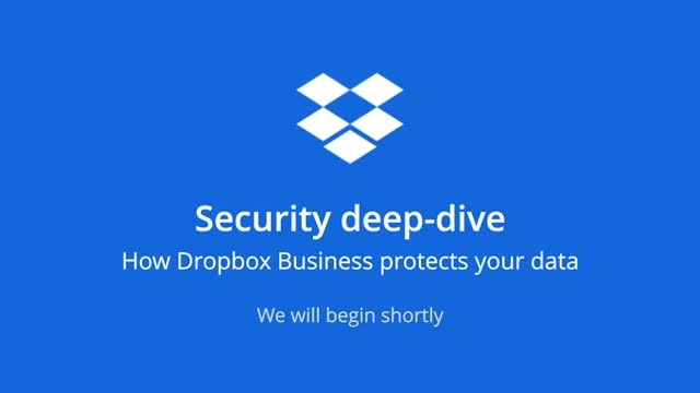 Security Deep Dive: How Dropbox Business Protects Your Data