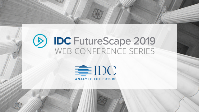 IDC FutureScape: Worldwide National Government 2019 Predictions