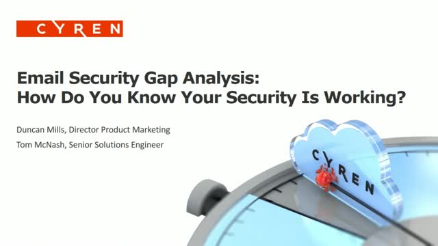 Email Security Gap Analysis: How Do You Know Your Security Is Working?