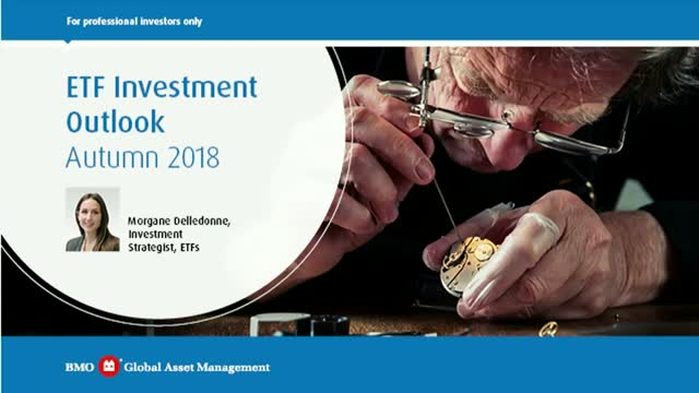 ETF Investment Outlook - Autumn 2018