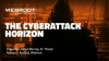 The Cyberattack Horizon