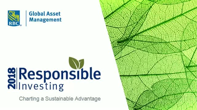 Charting a Sustainable Advantage - RBC GAM 2018 Responsible Investing Survey