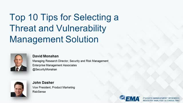 Top 10 Tips for Selecting a Threat and Vulnerability Management Solution