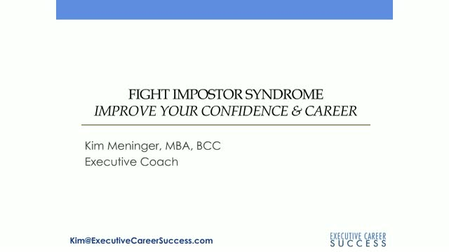 Fight Impostor Syndrome: Improve your confidence & career
