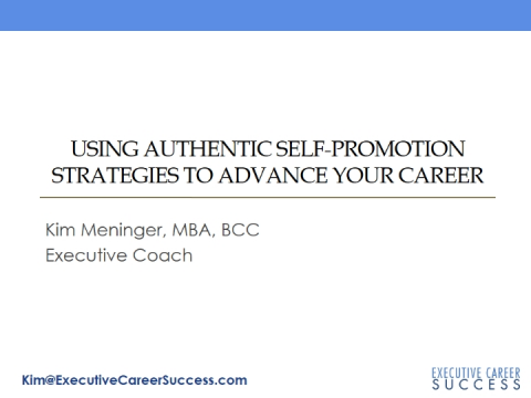 Using Authentic Self-promotion Strategies to Advance Your Career