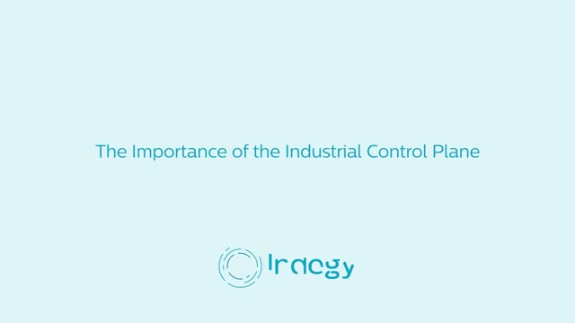 The Importance of the Industrial Control Plane