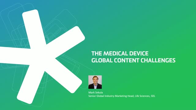 The Medical Device Global Content Challenge